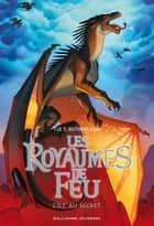 Les Royaumes de Feu (Tome 4) - L'île au secret ebook by Tui T. Sutherland, Vanessa Rubio-Barreau
