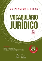 Vocabulário Jurídico ebook by De Plácido e Silva