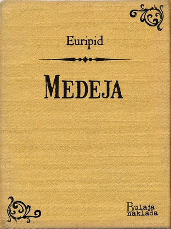 Medeja ebook by Euripid