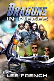 Dragons In Pieces ebook by Lee French