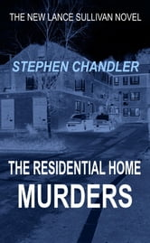 The Residential Home Murders ebook by Stephen Chandler