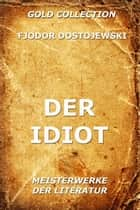 Der Idiot ebook by Fjodor Dostojewski, Hermann Röhl