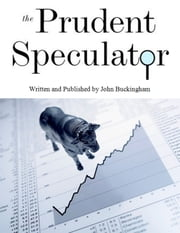 The Prudent Speculator: April 2013 ebook by John Buckingham