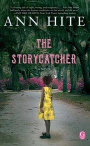 The Storycatcher ebook by Ann Hite