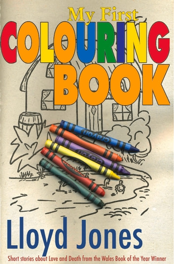 My First Colouring Book ebook by Lloyd Jones