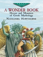 A Wonder Book ebook by Nathaniel Hawthorne