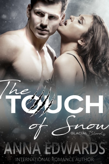 The Touch of Snow ebook by Anna Edwards
