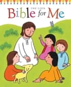 Lion Bible for Me ebook by Christina Goodings
