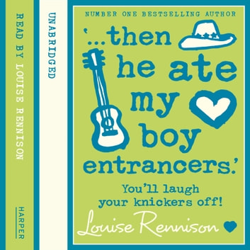 '… then he ate my boy entrancers.' (Confessions of Georgia Nicolson, Book 6) audiobook by Louise Rennison