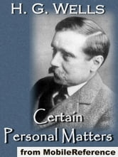 Certain Personal Matters (Mobi Classics) ebook by H.G. Wells