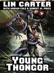 Young Thongor ebook by Lin Carter,Adrian Cole