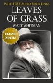 LEAVES OF GRASS Classic Novels: New Illustrated [Free Audiobook Links]