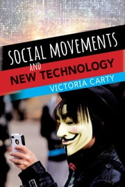 Social Movements and New Technology ebook by Victoria Carty