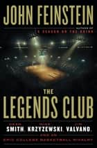 The Legends Club ebook by John Feinstein