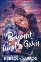 Beyond What is Given ebook by