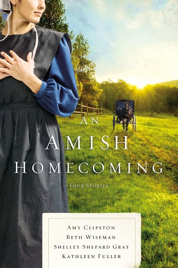 An Amish Homecoming Ebook By Amy Clipston 9780785218173 Rakuten Kobo