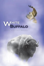 White Buffalo ebook by Joan Lectka Price