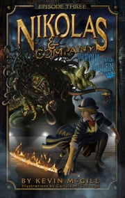 Nikolas and Company Book 3: The Foul and the Fallen ebook by Kevin McGill