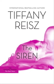 The Siren - The Original Sinners Book 1 ebook by Tiffany Reisz