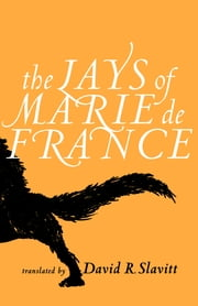 The Lays of Marie de France ebook by David R. Slavitt