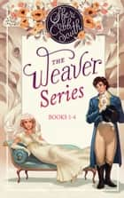 The Weaver Takes a Wife 4-book box set - Sprightly & sparkling Regency romance e-bog by Sheri Cobb South