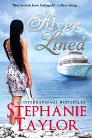 Silver Lined ebook by Stephanie Taylor