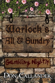 Warlock's All And Sundry ebook by Callander, Don