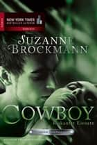 Cowboy - Riskanter Einsatz - Romantic Suspense ebook by Suzanne Brockmann