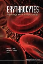 Erythrocytes ebook by Florian Lang,Michael Föller