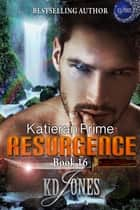 Resurgence ebook by KD Jones