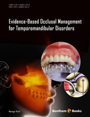 Evidence-Based Occlusal Management for Temporomandibular Disorders ebook by Kengo Torii