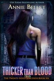 Thicker Than Blood ebook by Annie Bellet