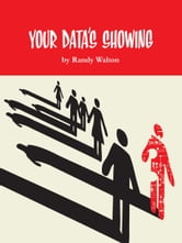 Your Data's Showing ebook by Randy Walton