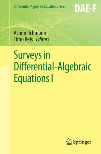 Surveys in Differential-Algebraic Equations I ebook by