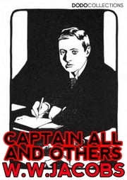 Captains All and Others ebook by W.W. Jacobs