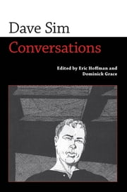 Dave Sim - Conversations ebook by Eric Hoffman,Dominick Grace