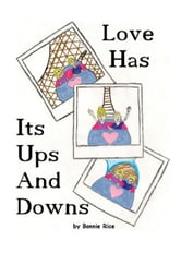 Love Has Its Ups and Downs ebook by Bonnie Rice