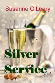 Silver Service ebook by Susanne O'Leary