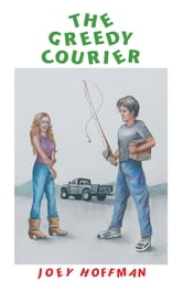 THE GREEDY COURIER ebook by JOEY HOFFMAN