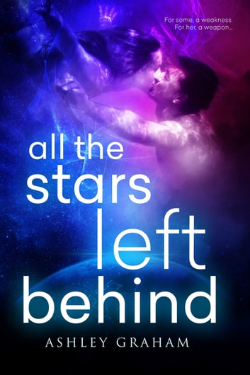 All the Stars Left Behind ebook by Ashley Graham
