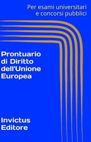Prontuario di Diritto dell'Unione Europea ebook by AA.VV.