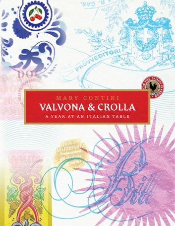 Valvona & Crolla - A Year at an Italian Table ebook by Mary Contini,Philip Contini