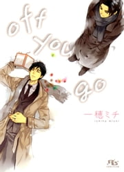 off you go ebook by 一穂ミチ