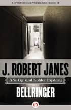 Bellringer ebook by J. Robert Janes
