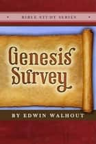 Genesis Survey ebook by Edwin Walhout