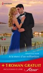 A la merci d'un milliardaire - La fiancée trompée - (promotion) ebook by Chantelle Shaw, Daphne Clair