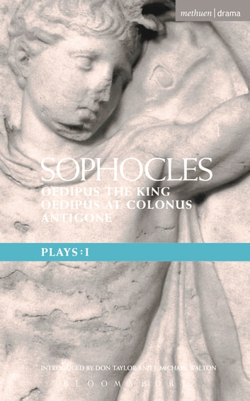 Sophocles Plays: 1 - Oedipus the King; Oedipus at Colonnus; Antigone ebook by Sophocles