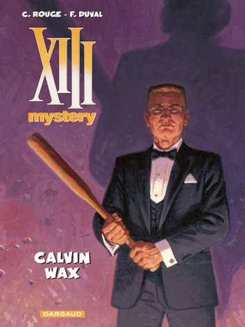 XIII Mystery - Tome 10 - Calvin Wax ebook by Corentin Rouge,Fred Duval