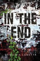 In the End ebook by