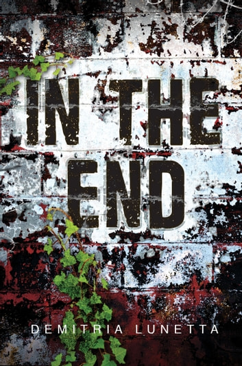 In the End ebook by Demitria Lunetta